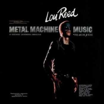 Lou Reed - Metal Machine Music (1975)
