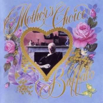 Buffalo - Mother's Choice (1976)