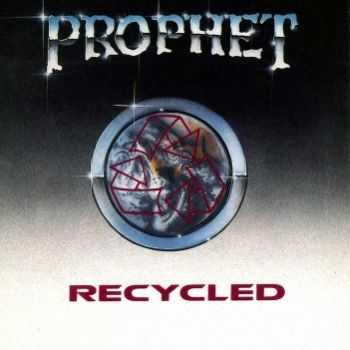 Prophet - Recycled (1991)
