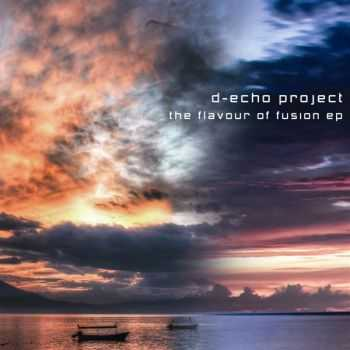 D-Echo Project – The Flavour Of Fusion (2012)