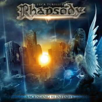Luca Turilli's Rhapsody - Ascending to Infinity (2012)
