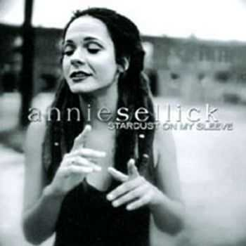 Annie Sellick - Stardust On My Sleeve (2000)