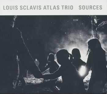Louis Sclavis Atlas Trio - Sources (2012)