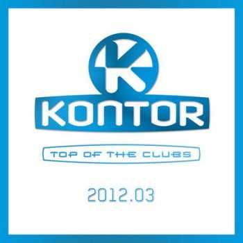 Kontor Top of the Clubs 2012.03 (2012)