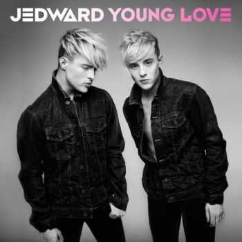 Jedward - Young Love (Deluxe Version) (2012)
