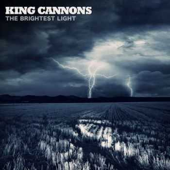 King Cannons - The Brightest Light (2012)