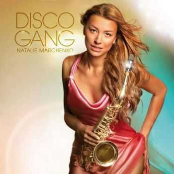 Natalie Marchenko - Disco Gang (2012)