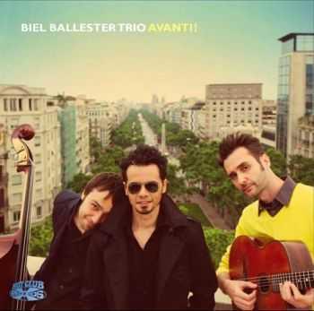Biel Ballester Trio - Avanti! (2012)