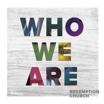 Redemption Church - Who We Are (2012)