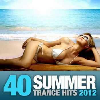 40 Summer Trance Hits (2012)
