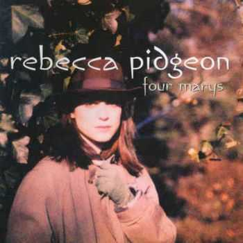 Rebecca Pidgeon - The Four Marys (1998)