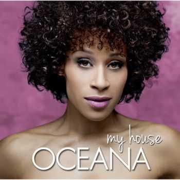 Oceana - My House (2012)
