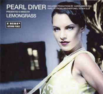 VA - Pearl Diver [Presented And Mixed By Lemongrass] (2009)