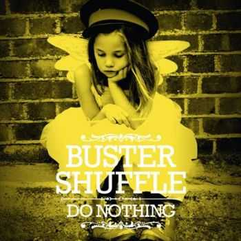 Buster Shuffle - Do Nothing (2012)