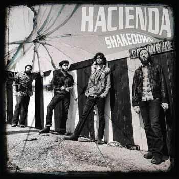 Hacienda - Shakedown (2012)
