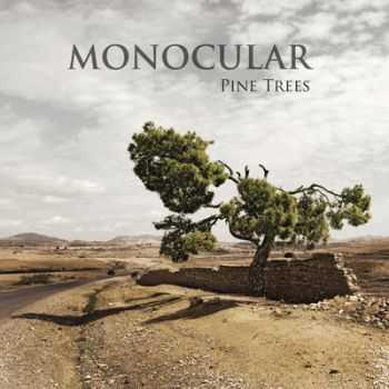 Monocular - Pine Trees (2012)