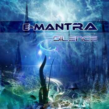 E-Mantra - Silence (2012)