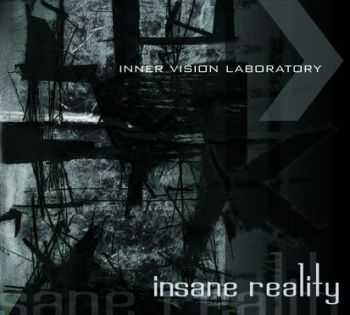 Inner Vision Laboratory - Insane Reality (2007)