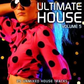 VA - Ultimate  House Vol. 5 (2012)