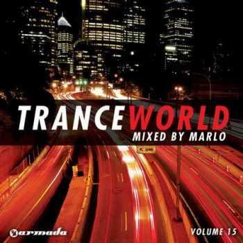 Trance World Vol 15 (Mixed By MaRLo) (2012)