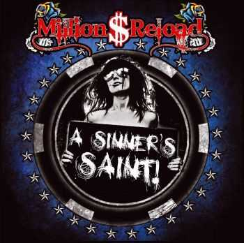 Million Dollar Reload - A Sinner's Saint! (2012) HQ