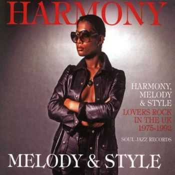 VA - Harmony Melody & Style: Lovers Rock and Rare Groove in the UK 1975-1992 [2CD] (2012)