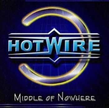 Hotwire - Middle Of Nowhere (2001)