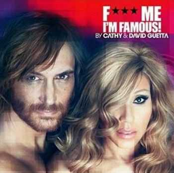 VA - F Me, I'm Famous (Ibiza Mix 2012) (By Cathy And David Guetta) (2012)