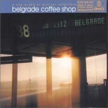 VA - Belgrade Coffee Shop (2001)