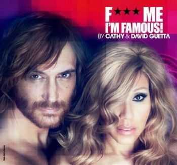 F*** Me I'm Famous (Ibiza Mix 2012) (2012)