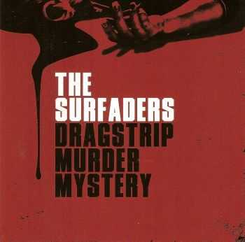 The Surfaders - Dragstrip Murder Mystery (2012)
