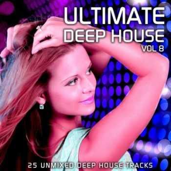 VA - Ultimate Deep House Vol. 8 (2012)