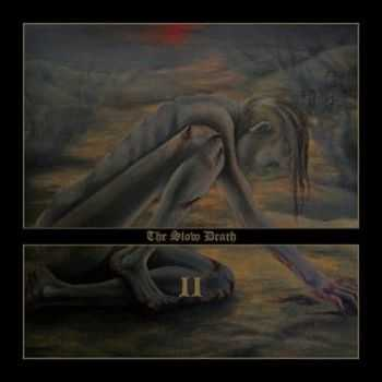 The Slow Death - II (2012)