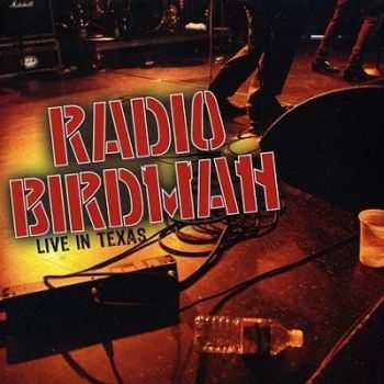 Radio Birdman - Live In Texas (2011)