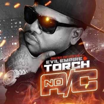 Torch - No A/C (Official Mixtape) (2012)