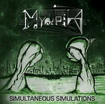 Myopia  -  Simultaneous Simulations (2012)