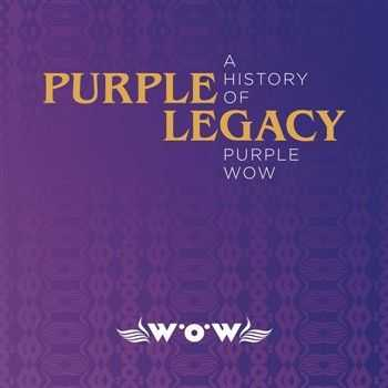 Purple Legacy - A History Of Purple WOW (2012)