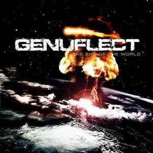 Genuflect - The End of the World  (2007)