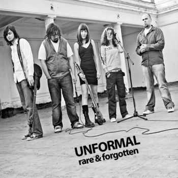Unformal - Rare & Forgotten (2009)