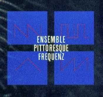 Ensemble Pittoresque - Frequenz (1984)