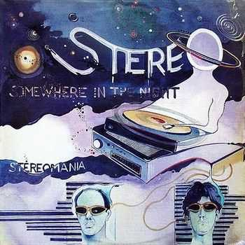 Stereo - Somewhere In The Night (1982)
