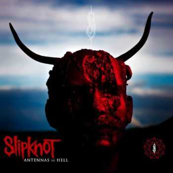 Slipknot - Antennas To Hell [Compilation] (2012)