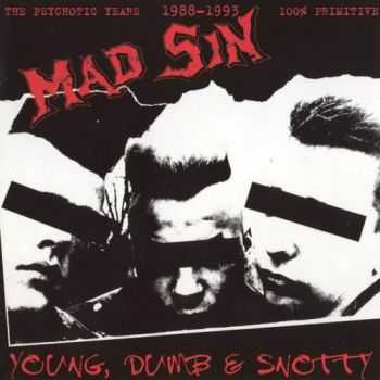 Mad Sin - Young, Dumb & Snotty (2001)