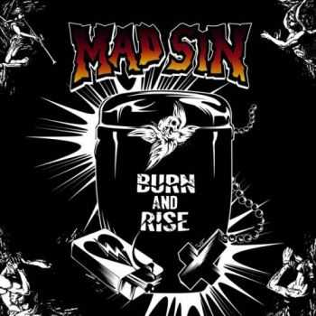Mad Sin - Burn And Rise (2010)