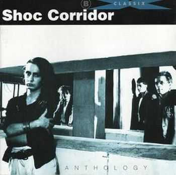 Shoc Corridor - Anthology  (1993)
