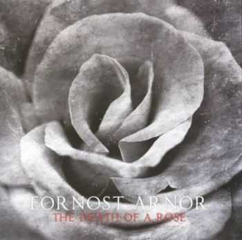 Fornost Arnor - The Death Of A Rose (2011)