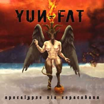 Yun-Fat  - Apocalypse Via Copacabana  (2012)