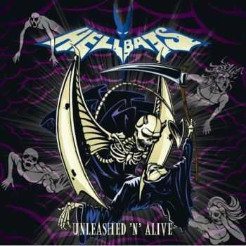 HELLBATS - Unleashed'n'Alive (2007)