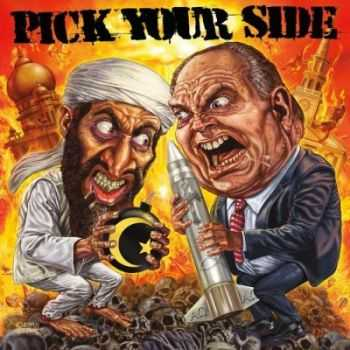 Pick Your Side - Let Me Show You How Democracy Works (2012)