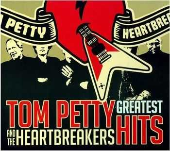 Tom Petty And The Heartbreakers - Greatest Hits (2010)